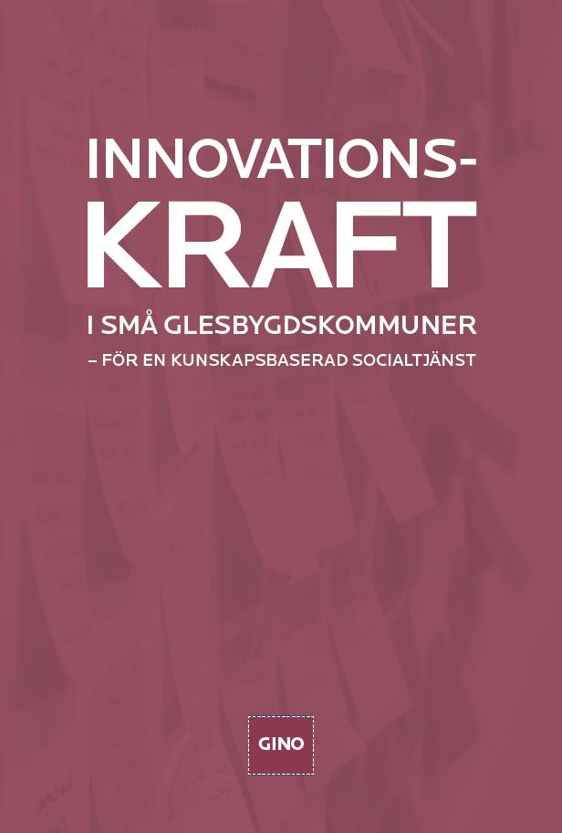 Bild på rapporten Innovationskraft i små glesbygdskommuner