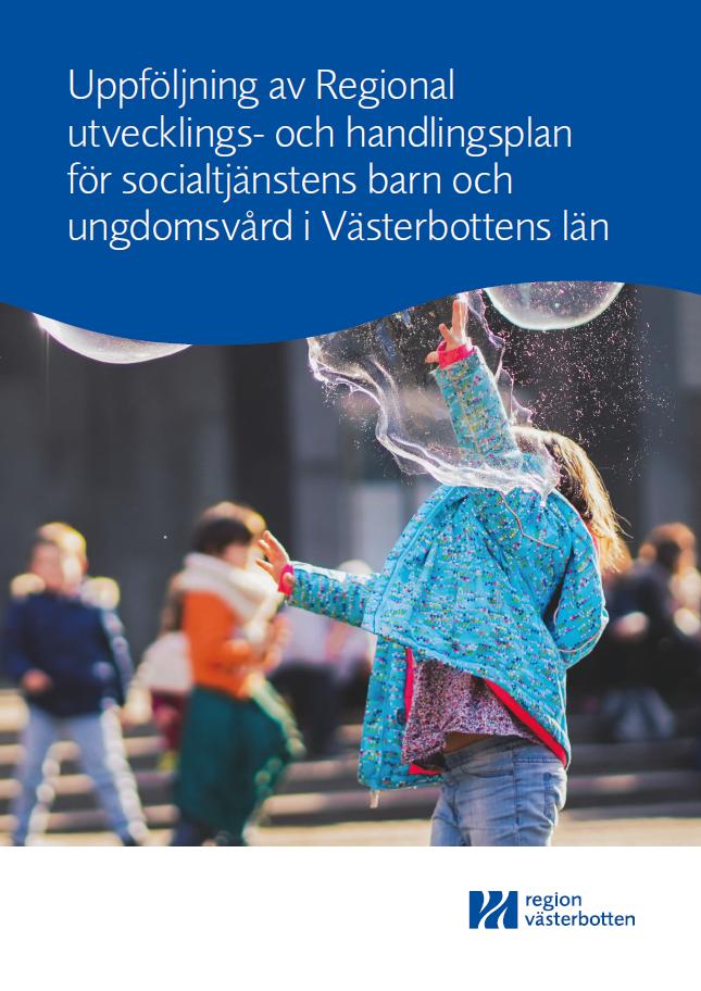 Bild på rapporten Regional utvecklings- och handlingsplan för den sociala barn- och ungdomsvården